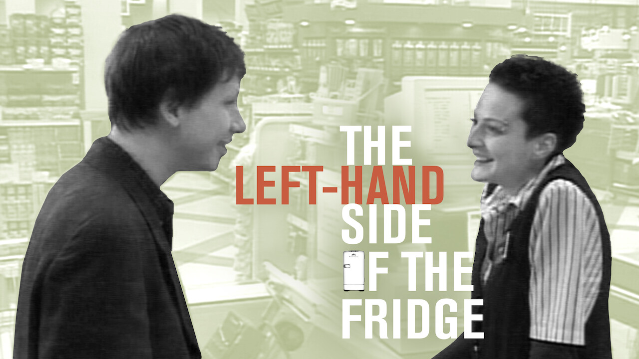 The Left-Hand Side of the Fridge on Netflix Canada