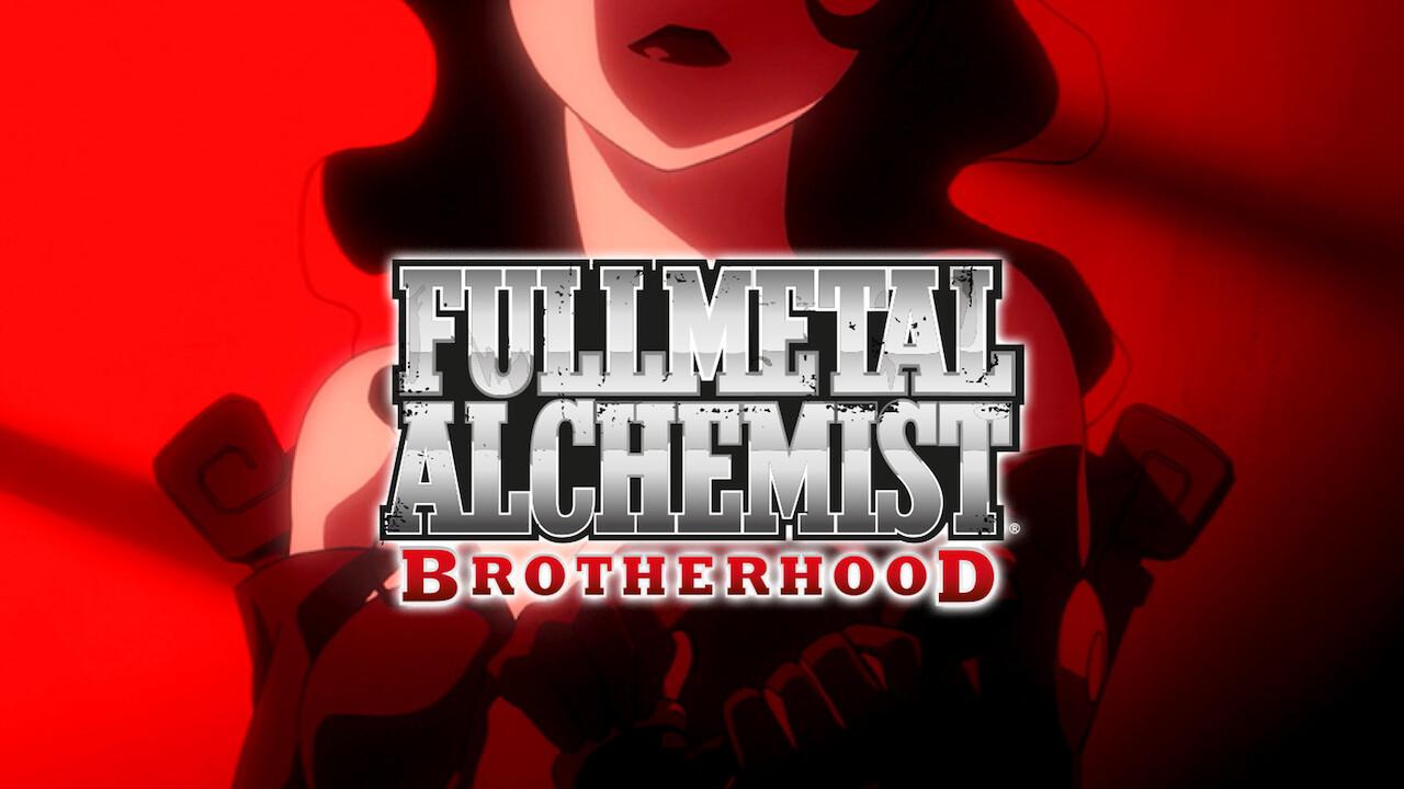 Is 'Fullmetal Alchemist: Brotherhood' available to watch ...