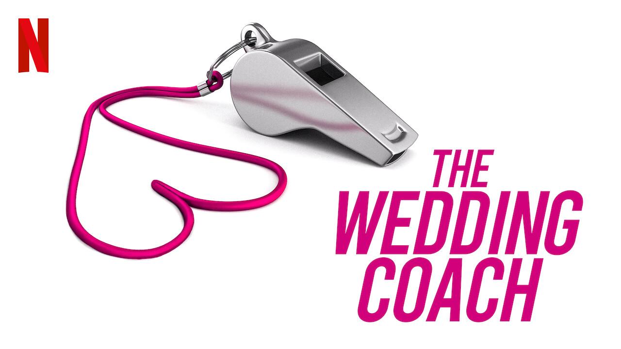 The Wedding Coach on Netflix Canada