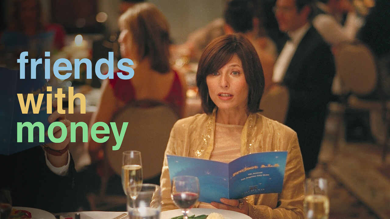 Friends with Money on Netflix Canada
