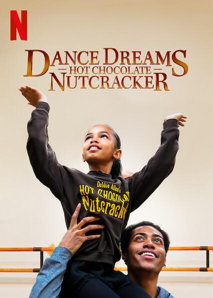 Dance Dreams: Hot Chocolate Nutcracker on Netflix Canada