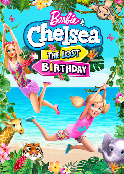 Barbie & Chelsea: The Lost Birthday