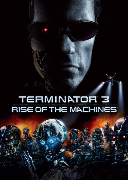 Terminator 3: Rise of the Machines on Netflix Canada