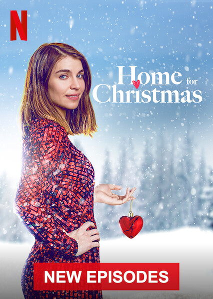 Home for Christmas on Netflix Canada