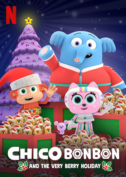 Chico Bon Bon and the Very Berry Holiday on Netflix Canada