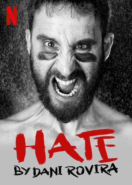 Hate by Dani Rovira