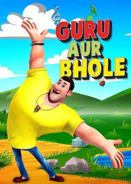 Guru Aur Bhole on Netflix Canada