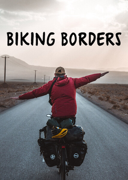 Biking Borders on Netflix Canada