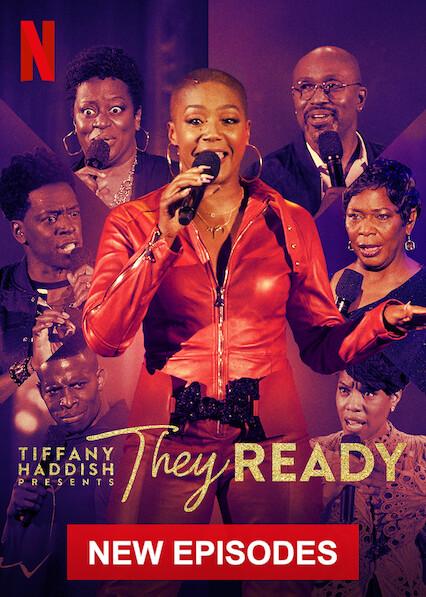 Tiffany Haddish Presents: They Ready on Netflix Canada