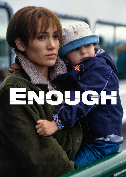 Enough on Netflix Canada