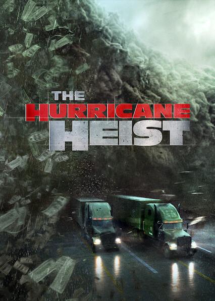 The Hurricane Heist on Netflix Canada
