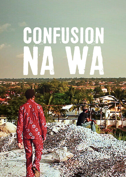 Confusion Na Wa on Netflix Canada
