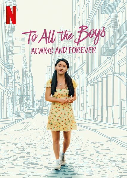 To All The Boys: Always And Forever