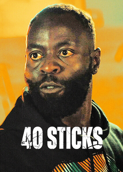 40 Sticks on Netflix Canada