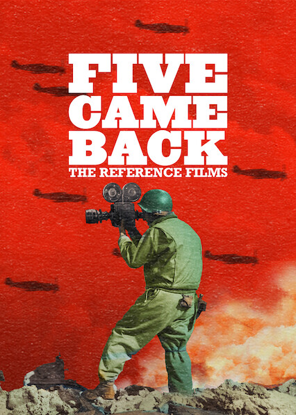 Five Came Back: The Reference Films