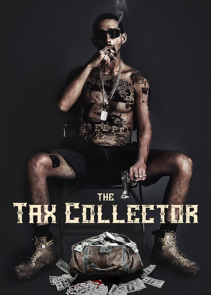 The Tax Collector on Netflix Canada