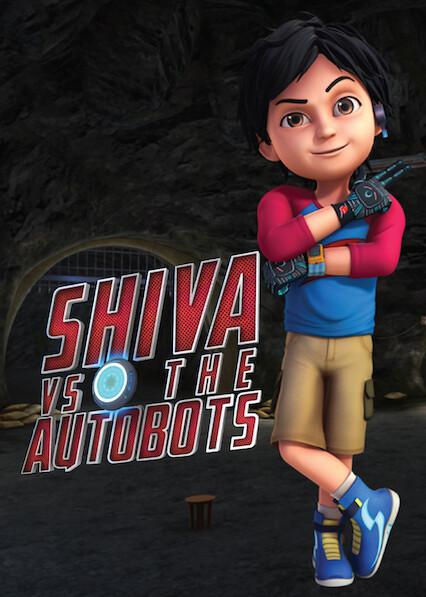 Shiva VS Autobots on Netflix Canada