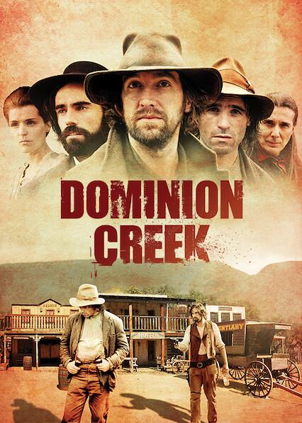 Dominion Creek on Netflix Canada