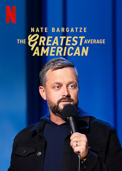 Nate Bargatze: The Greatest Average American